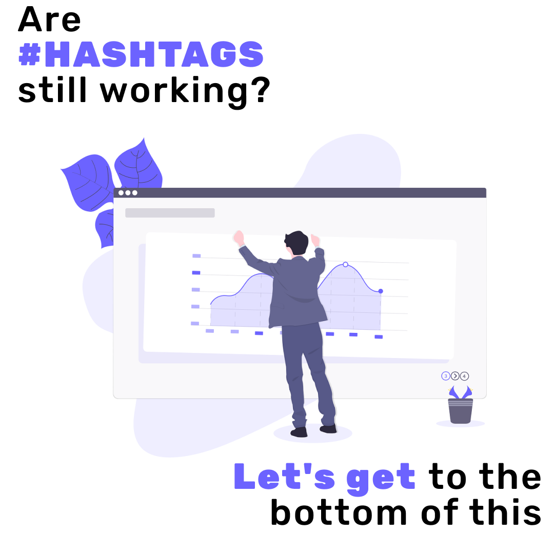 Are #HASHTAGS still working? Let's get to the bottom of this