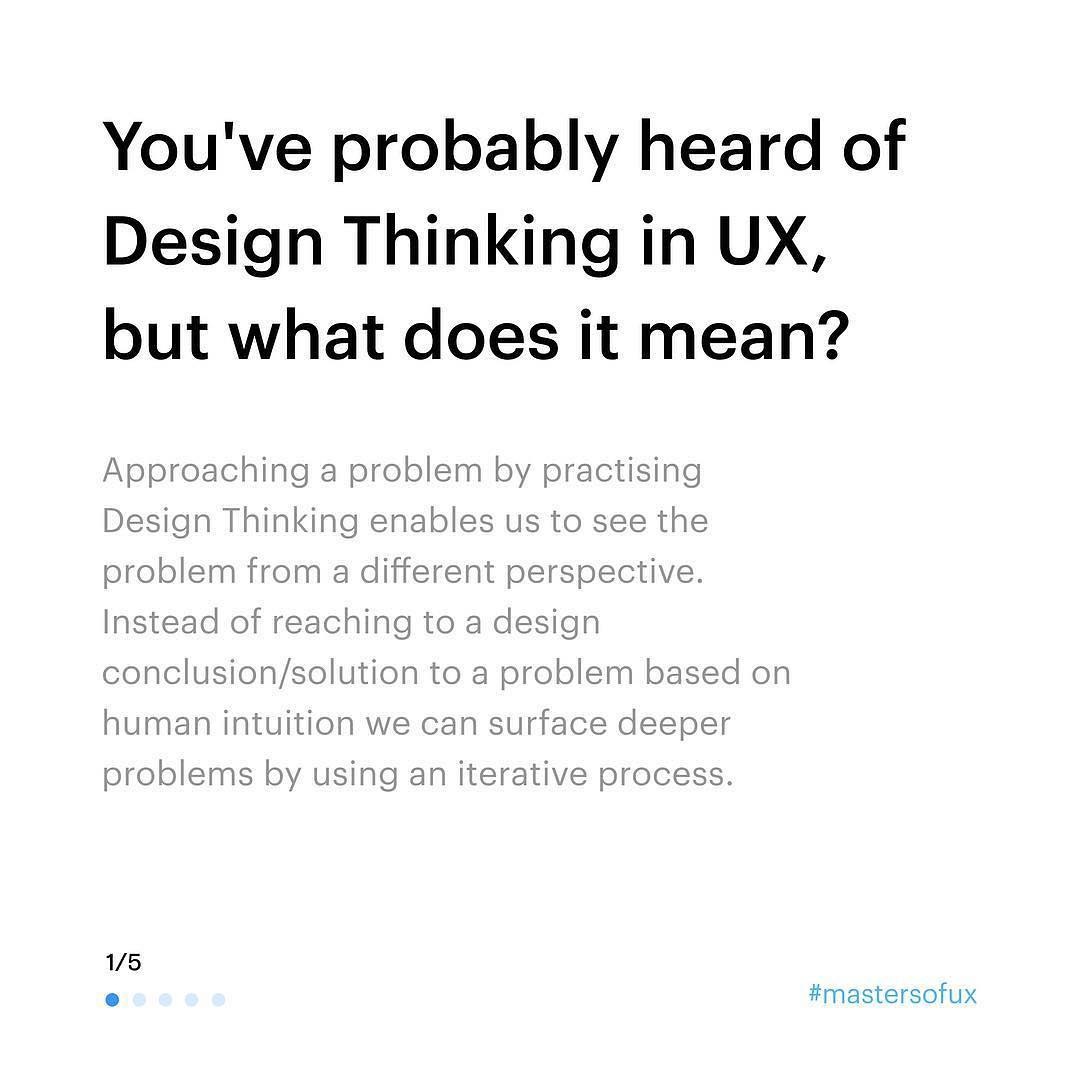 You've probably heard of Design Thinking in UX, but what does it mean? Approaching a problem by practising Design Thinking enables us to see the problem from a different perspective. Instead of reaching to a design conclusion/solution to a problem based on human intuition we can surface deeper problems by using an iterative process.