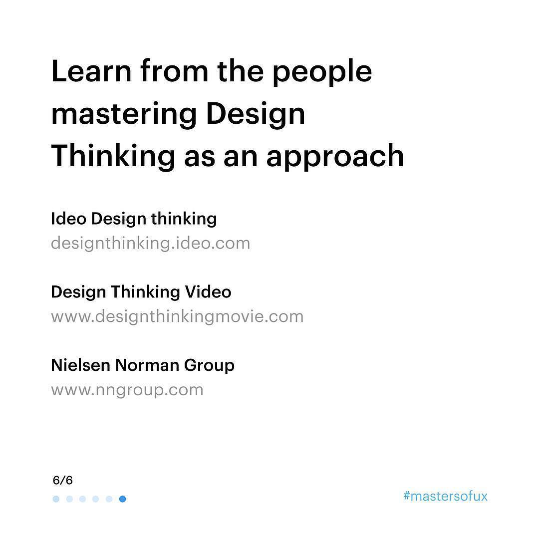 Learnt from the people mastering Design Thinking as an approach.