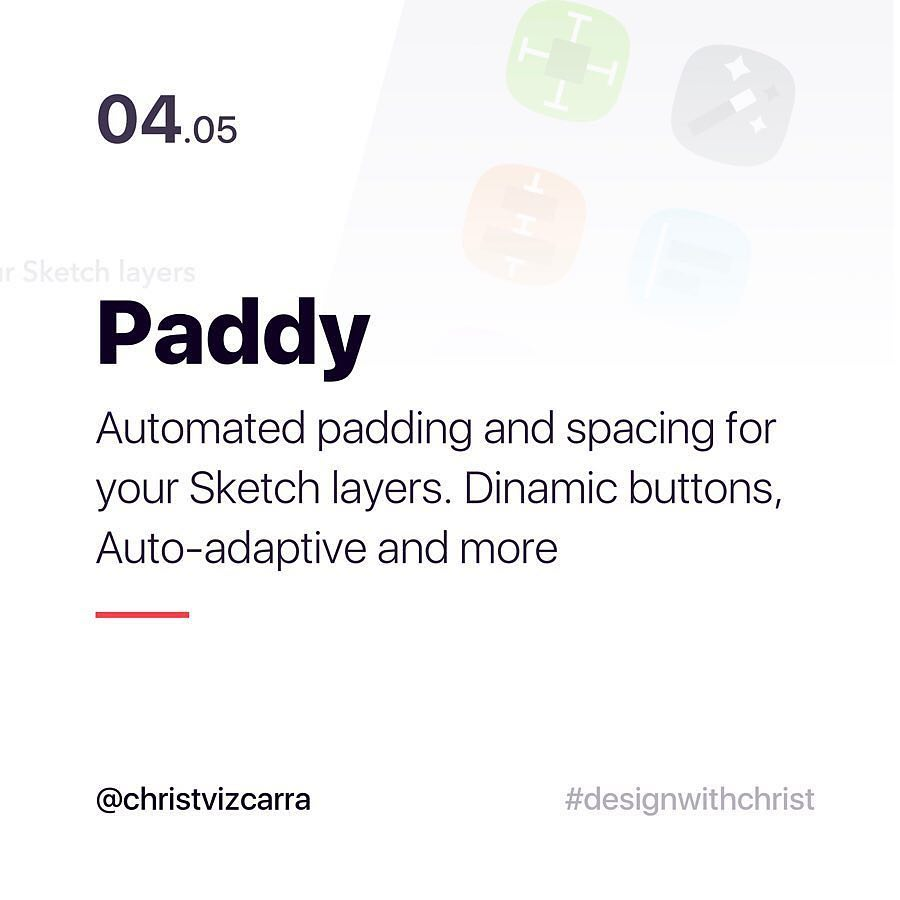 Paddy. Automated padding and spacing for your Sketch layers. Dinamic buttons, Auto-adaptive and more.