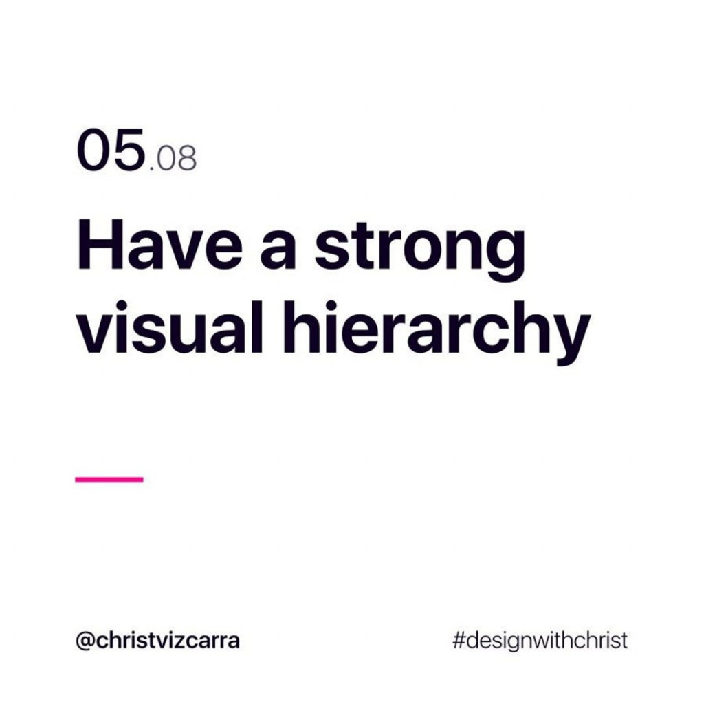 5. Have a strong visual hierarchy