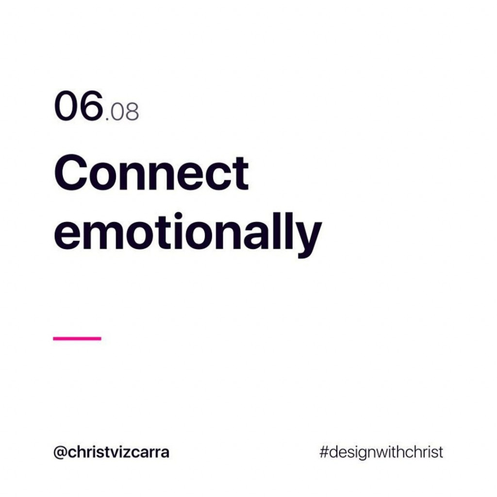 6. Connect emotionally