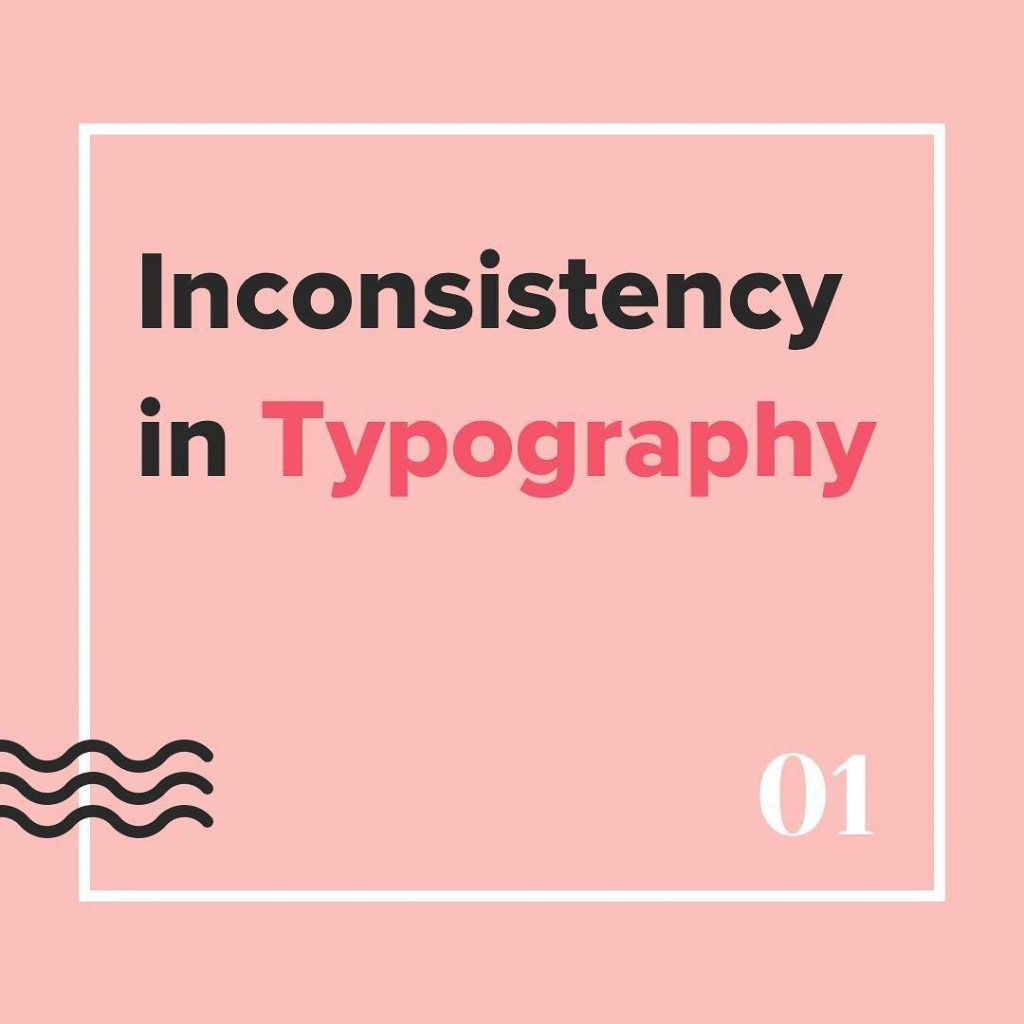 Inconsistency in Typography