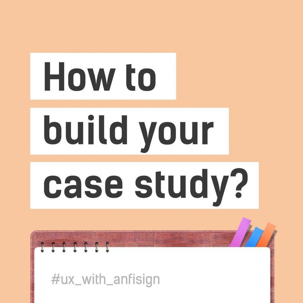 How to build your case study?
