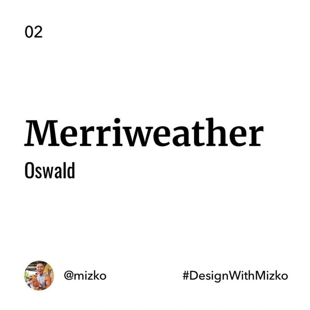 Merriweather + Oswald