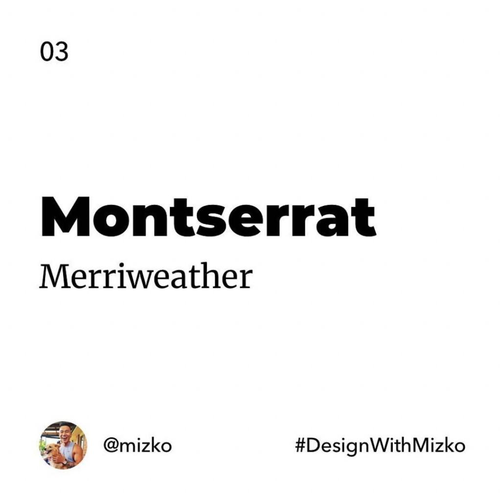 Motserrat + Merriweather
