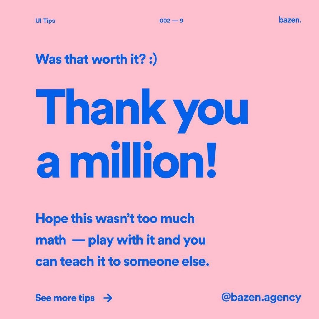 Thank you a million! Hope this wasn't too much math - play with it and you can teach it to someone else.