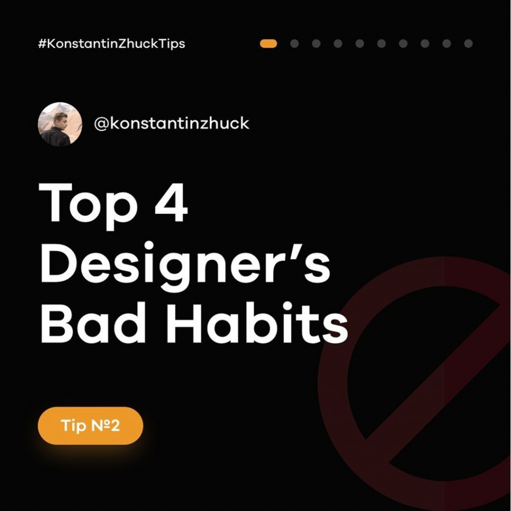 Top 4 Designer's Bad Habits