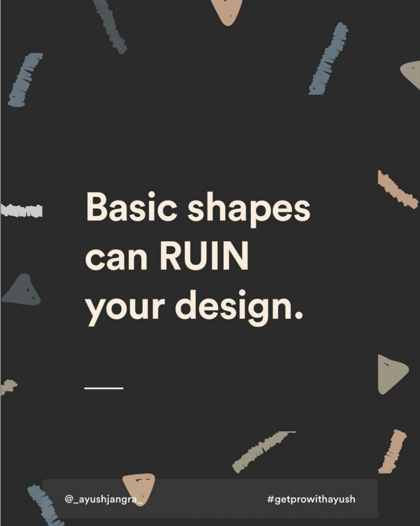 Basic shapes can RUIN your design