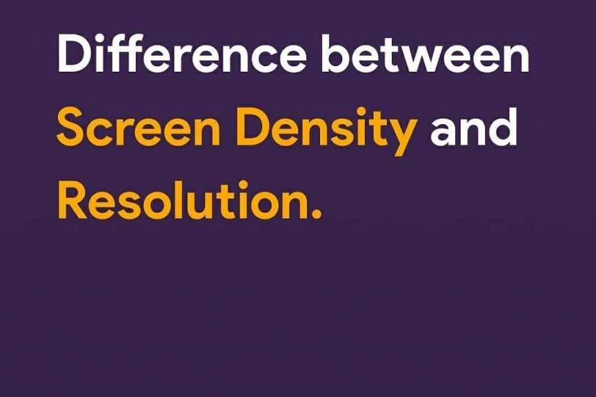 Difference between Screen Density and Resolution