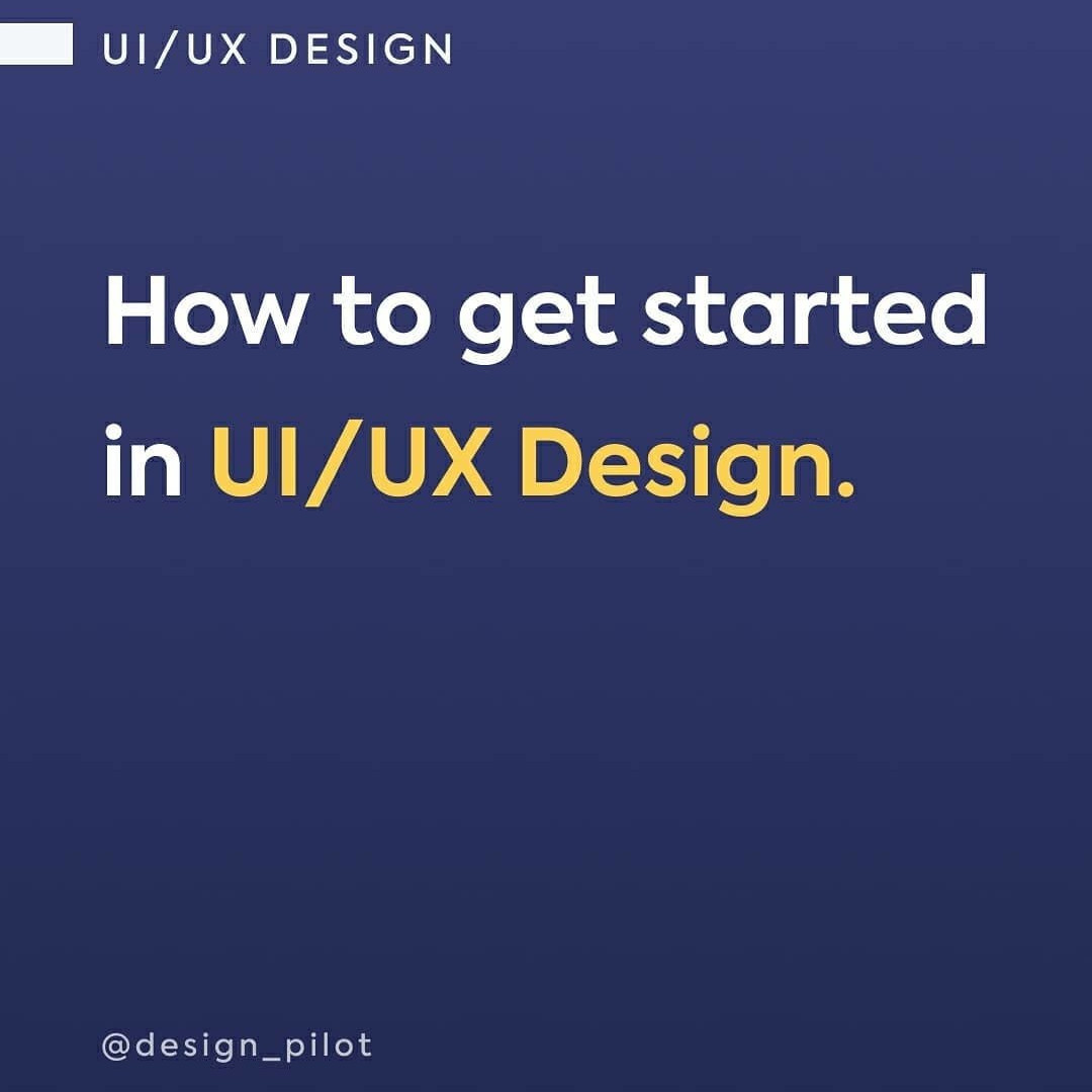 How to get started in UI/UX Design
