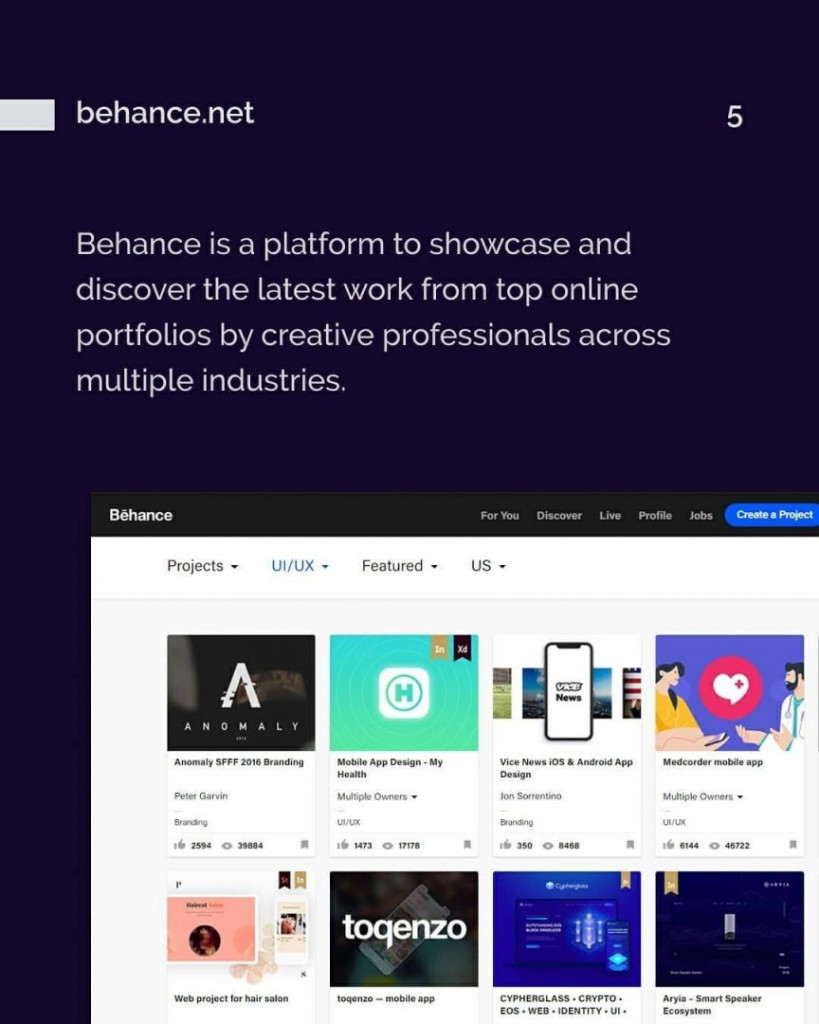 5. behance.net. Behance is a platform to showcase and discover the latest work from top online portfolios by creative professionals across multiple industries.