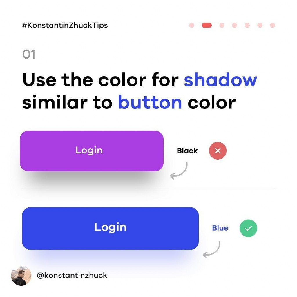 1. Use the color for shadow similar to button color.