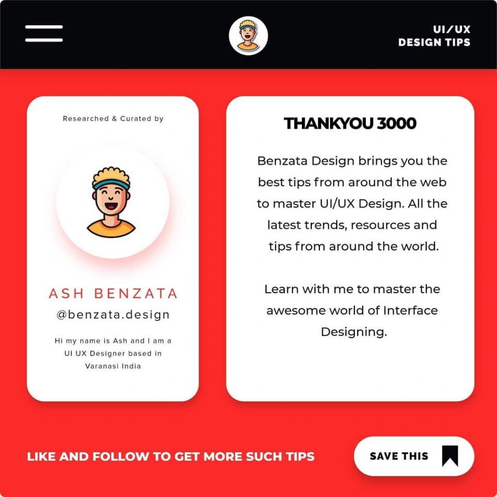 Thank you 3000. Benzata Design brings you the best tips from around the web to master UI/UX Design. All the latest trends, resources and tips from around the world. Learn with me to master the awesome world of Interface Designing.