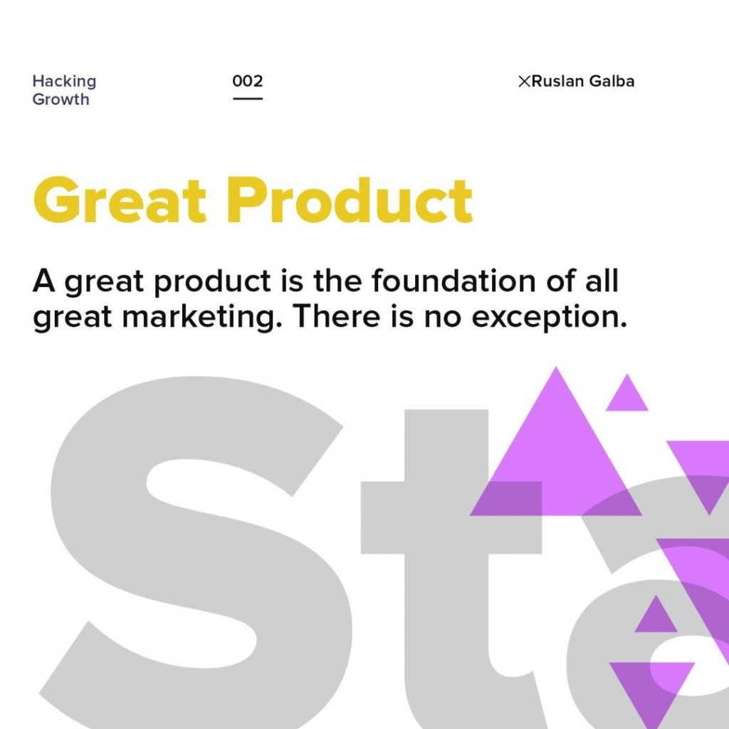 Great Product.  A great product is the foundation of all great marketing. There is no exception.