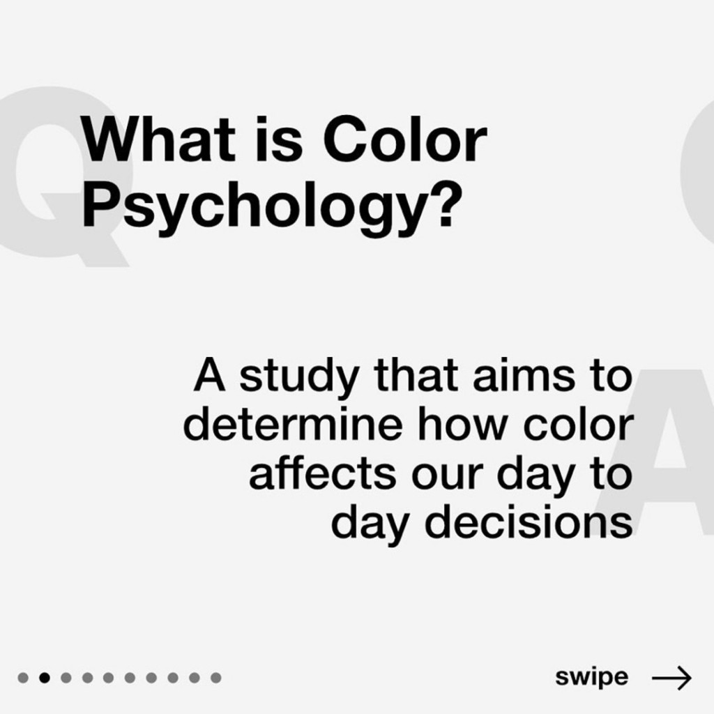 What is Color Psychology?  A study that aims to determine how color affects our day to day decisions.