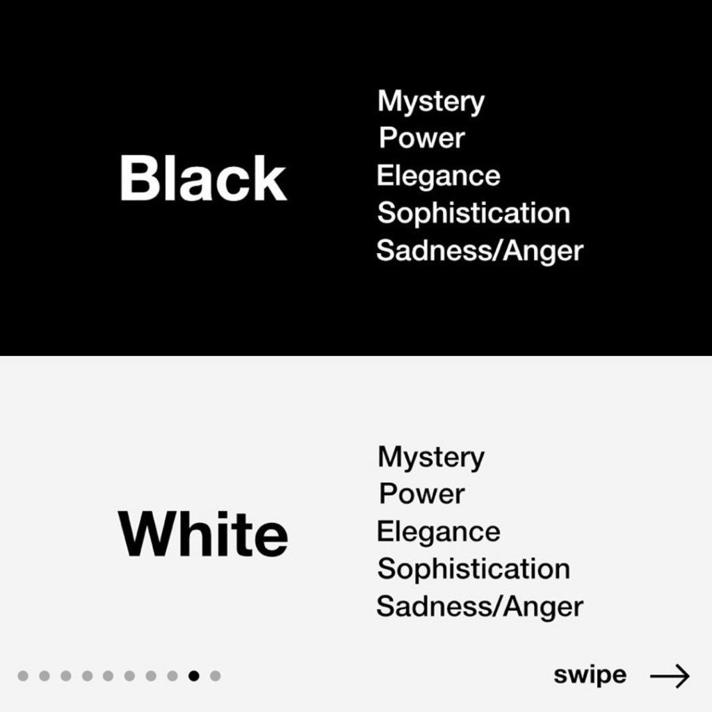 Black & White  Mystery, Power, Elegance, Sophistication, Sadness/Anger