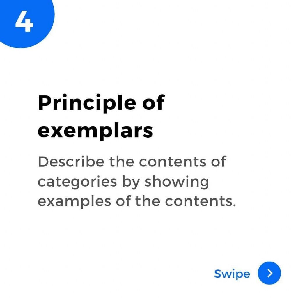 4. Principle of examples.  Describe the contents of categories by showing examples of the contents.