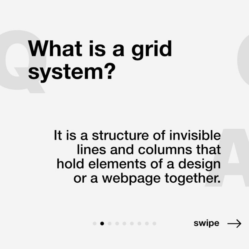 What is a grid system?  It is a structure of invisible lines and columns that hold elements of a design or a webpage together.