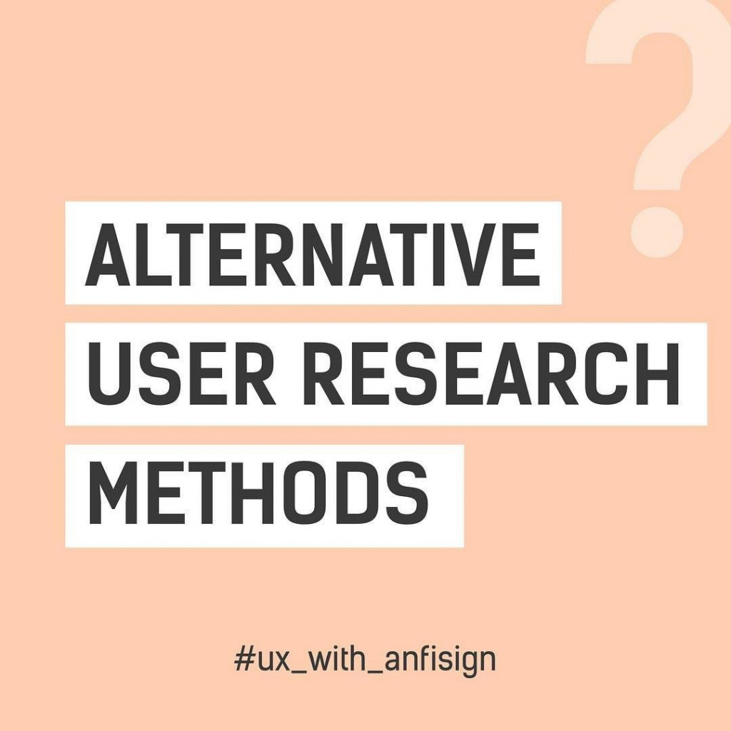 Alternative User Research Methods
