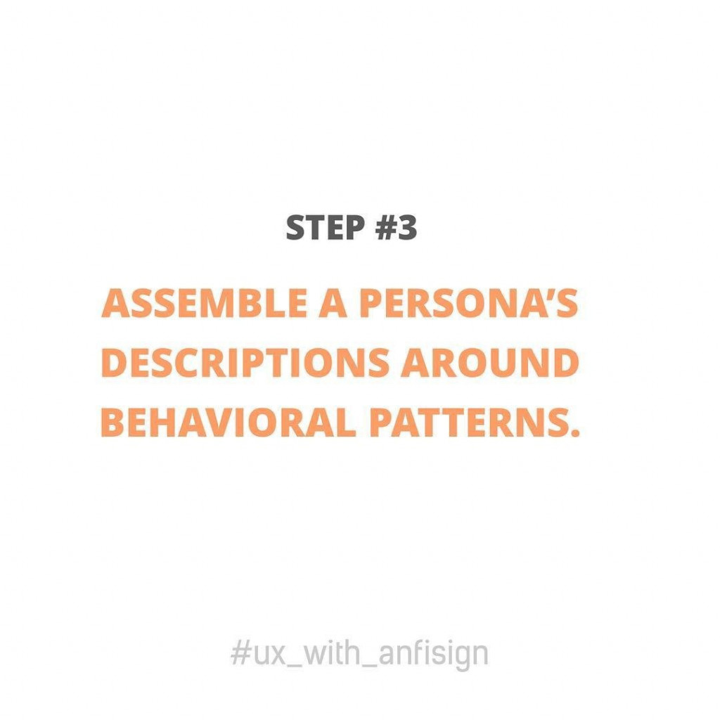 Assemble a persona's descriptions around behavioral patterns.