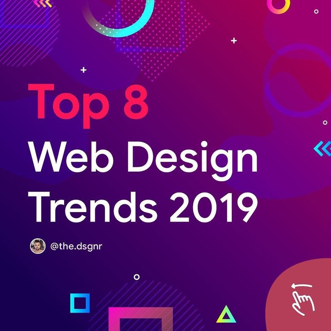 Top 8 Web Design Trends 2019