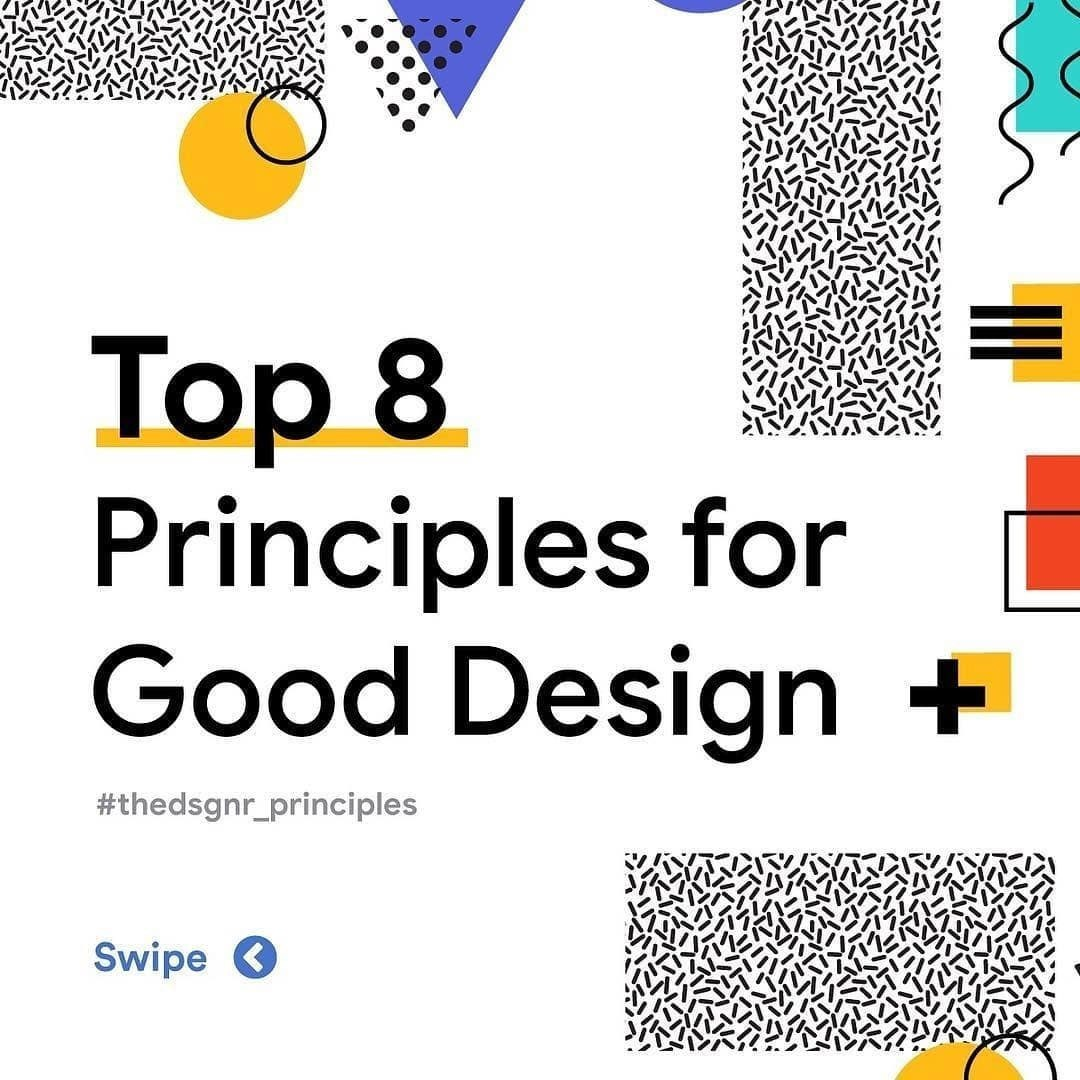Top 8 Principles for Good Design