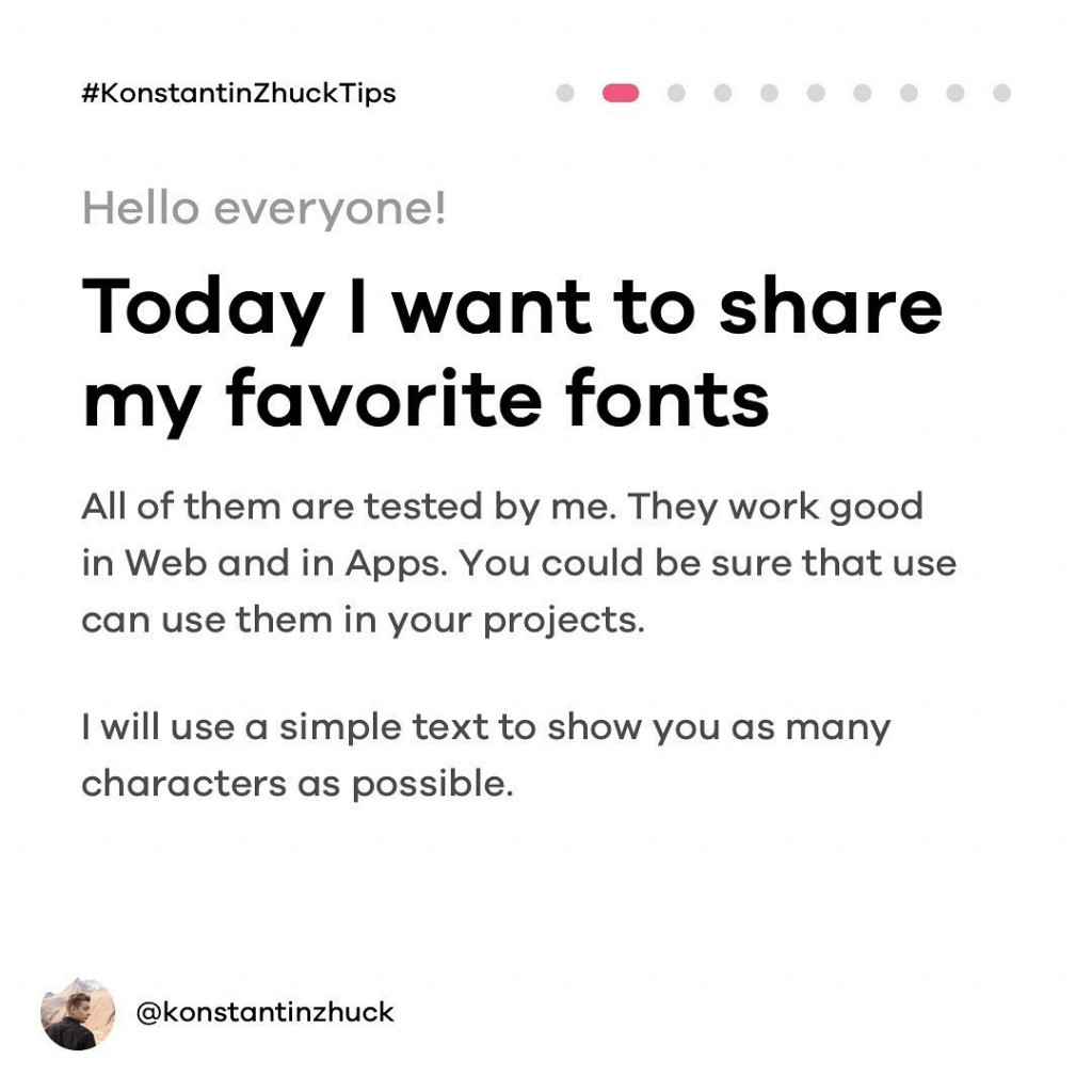 Hello everyone!  Today I want to share my favorite fonts.  All of them are tested by me. They work good in Web and in Apps. You could be sure that can use them in your projects.  I will us a simple text to show you as many characters as possible.
