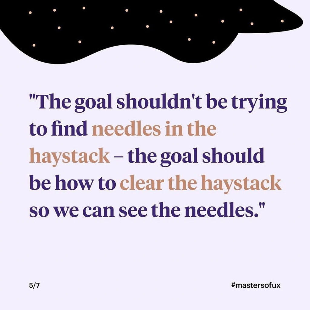"""""""The goal shouldn't be trying to find needles in the haystack – the goal should be how to clear the haystack so we can see the needles."""""""