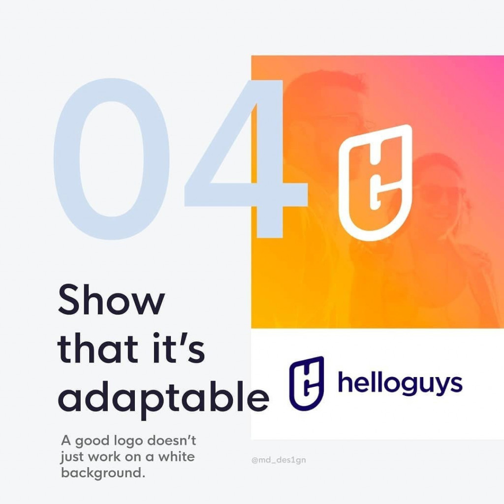 4. Show that it's adaptable⁣  A good logo doesn't just work on a white background.