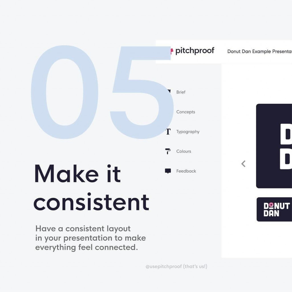 5. Make it consistent⁣  Have a consistent layout in your presentation to make everything feel connected.