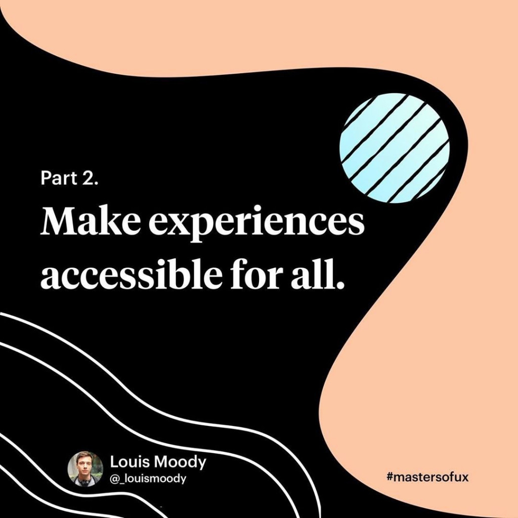 Part 2. Make experiences accessible for all.