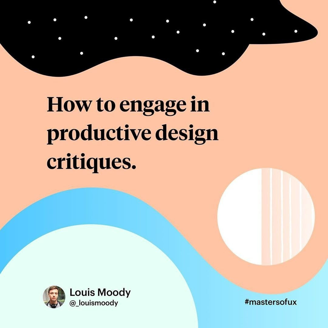 How to engage in productive design critiques
