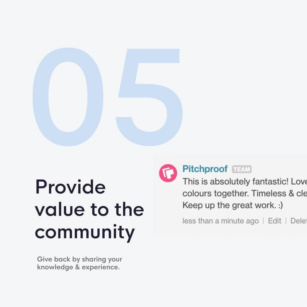 5. Provide value to the community  Give back by sharing your knowledge & experience.