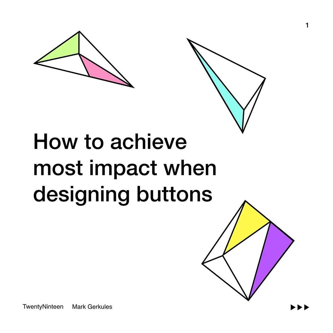 How to achieve most impact when designing buttons
