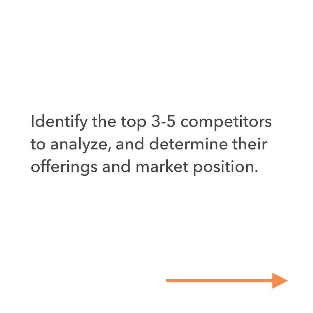 Identify the top 3-5 competitors to analyze, and determine their offerings and market position.