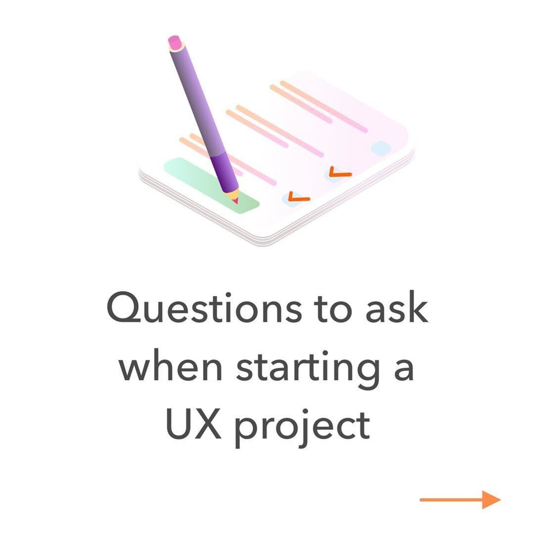 Questions to ask when starting a UX project. Part 1