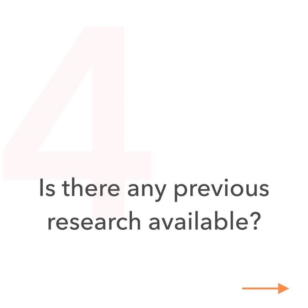 4. Is there any previous research available?