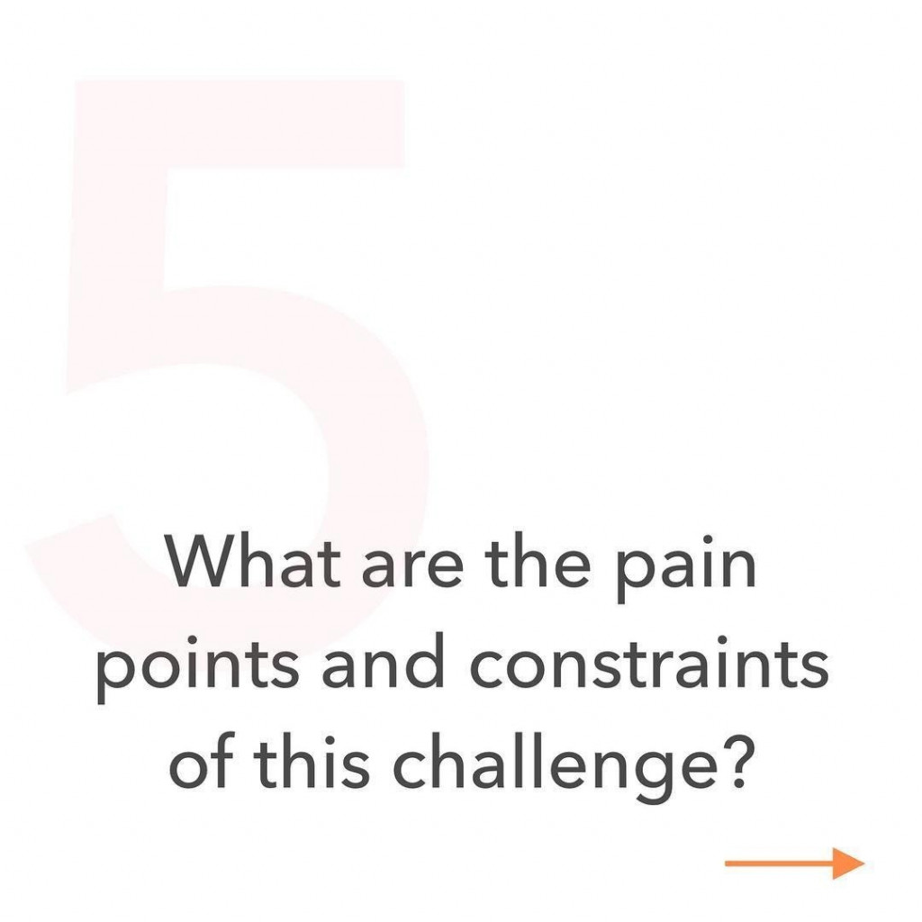 5. What are the pain points and constraints of this challenge?