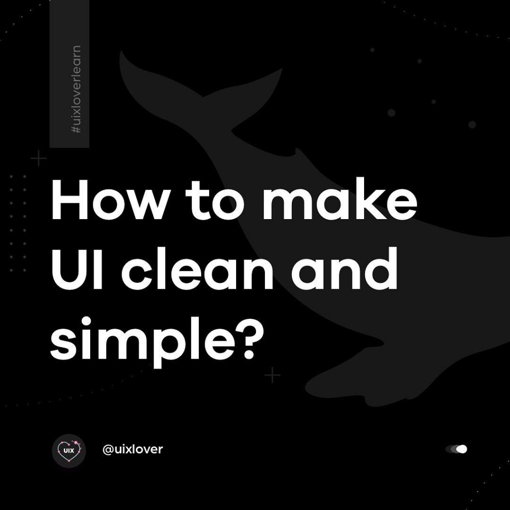How to make UI clean and simple?