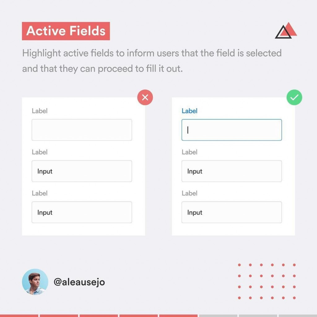 Active Fields  Highlight active fields to inform users that the field is selected and that they can proceed to fill it out.