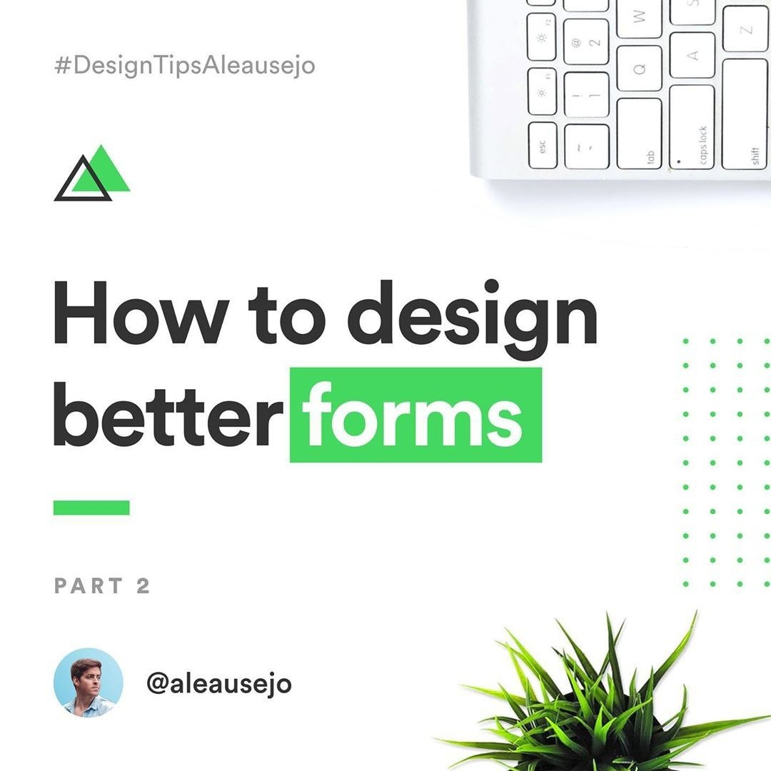 How to design better forms. Part 2
