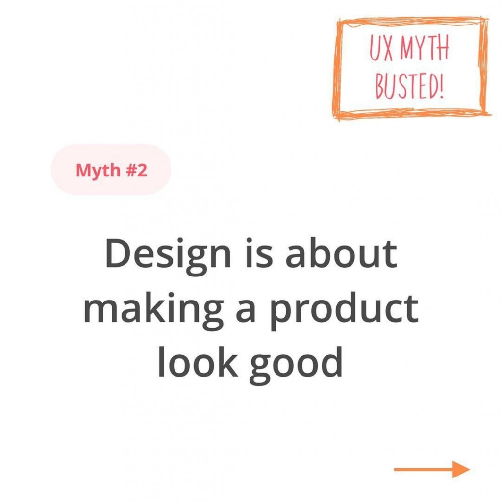 Design is about making a product look good.