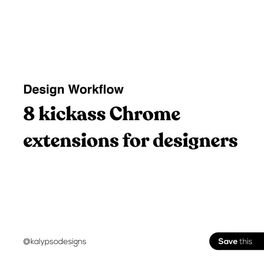 8 Kick-ass Chrome Extensions for Designers