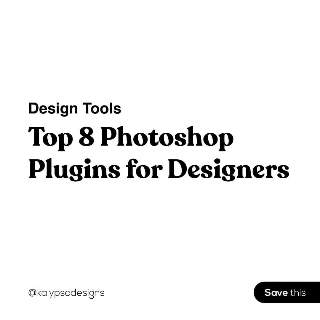 8 Best Photoshop Plugins for Designers