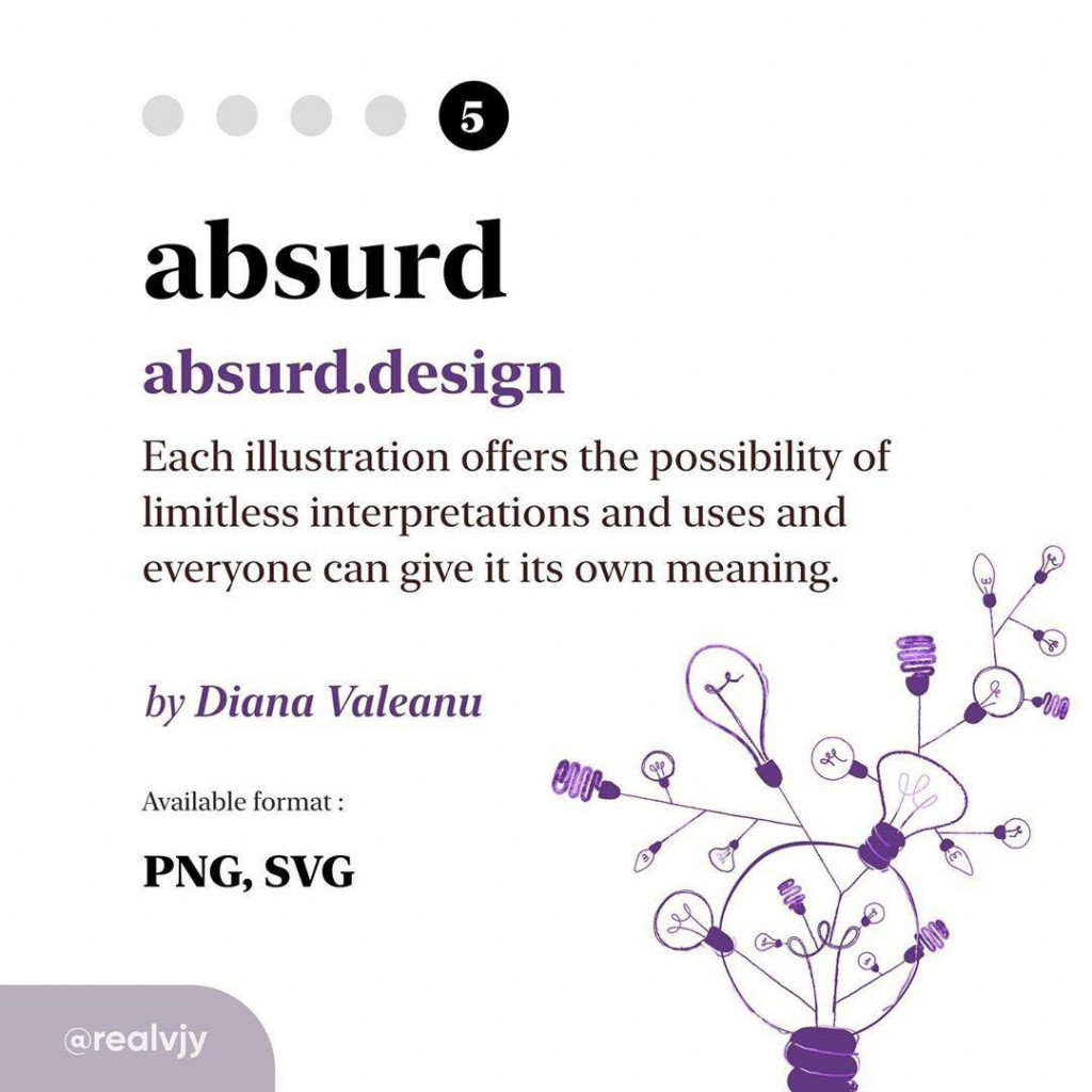 absurd  absurd.design  Each illustration offers the possibility of limitless interpretations and uses and everyone can give it its own meaning.  by Diana Valeanu