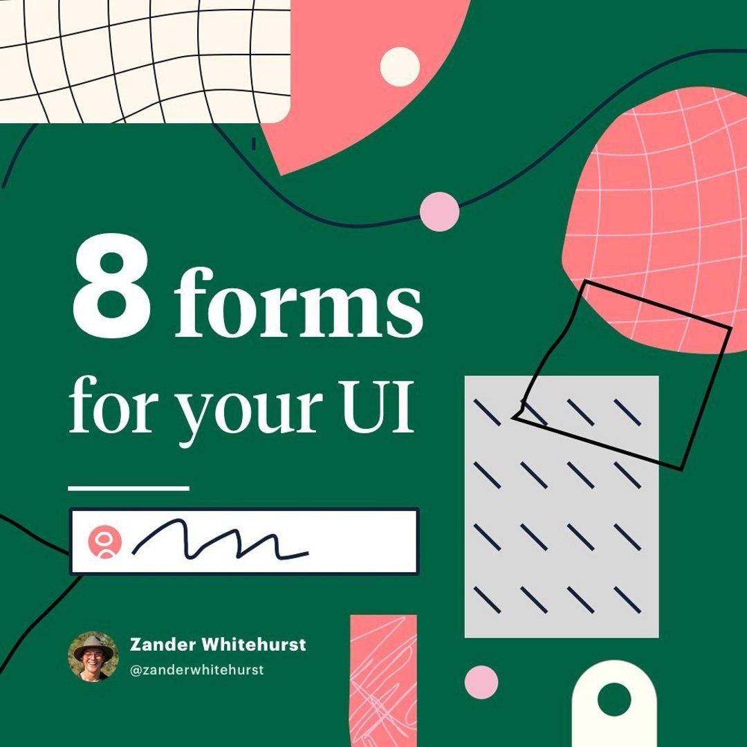8 forms for you UI
