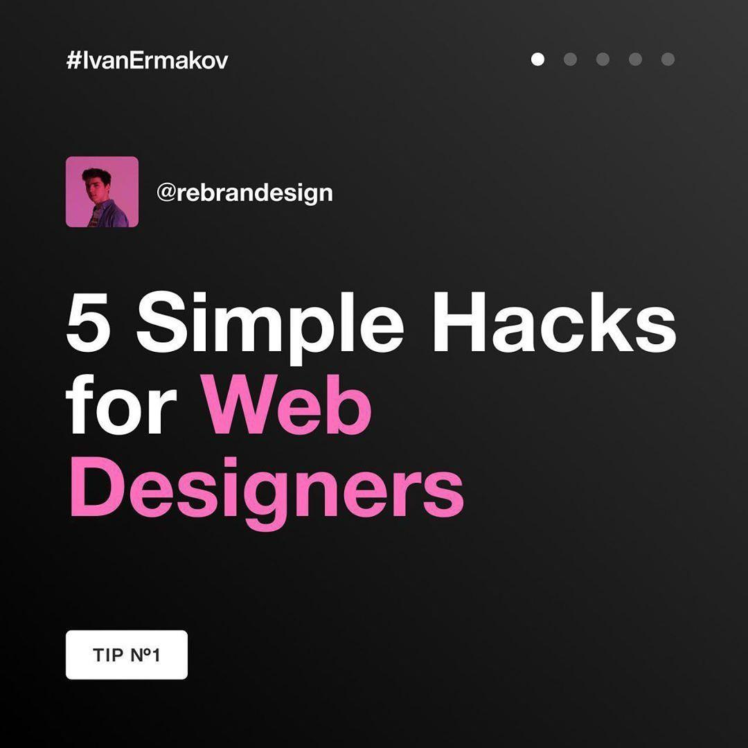 5 Simple Hacks for Web Designers