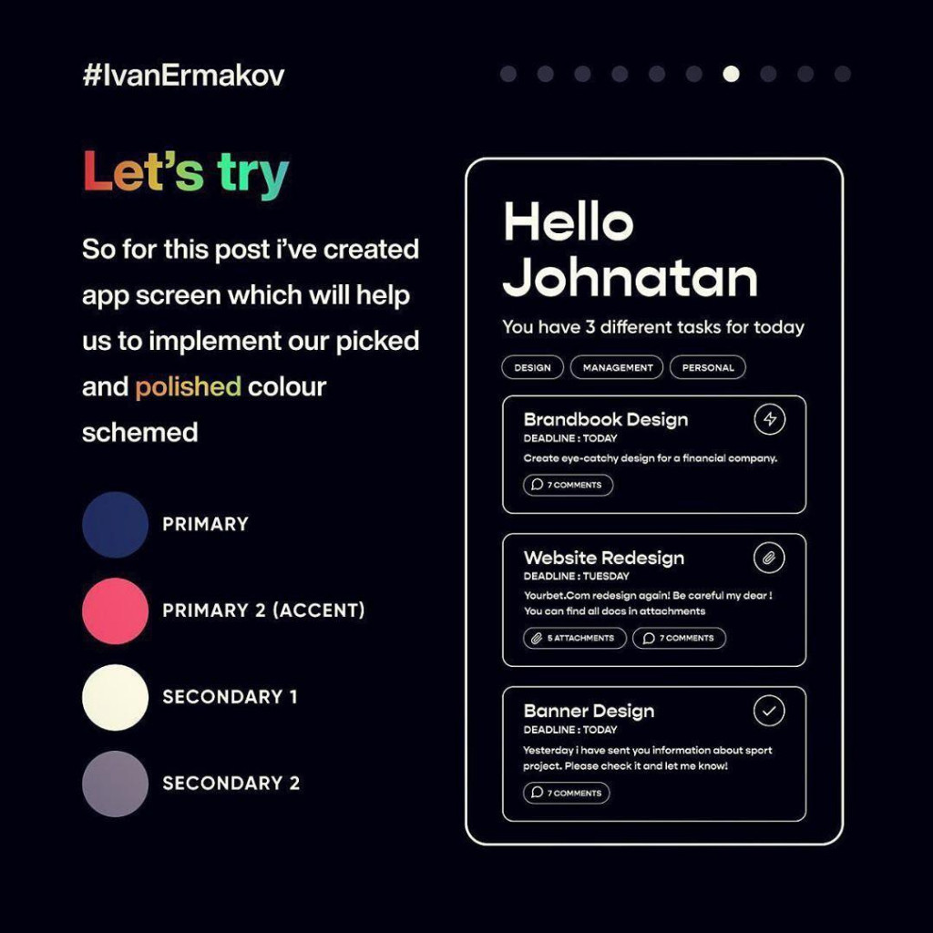 Let's try  So for this post i've created app screen which will help us to implement our picked and polished colour schemed