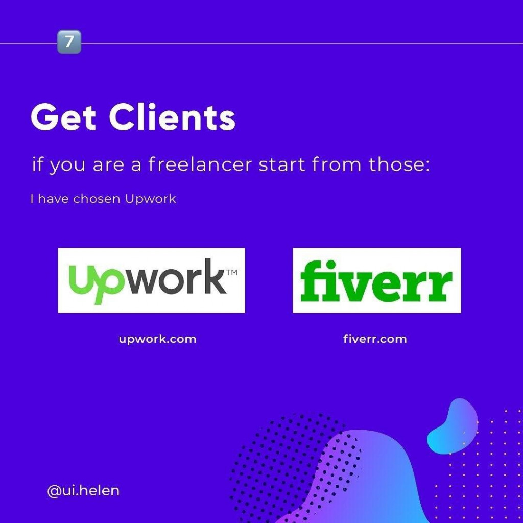 Get Clients  if you are a freelancer start from those